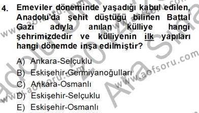 Türkiye´nin Kültürel Mirası 2 Dersi 2014 - 2015 Yılı Ara Sınavı 4. Soru