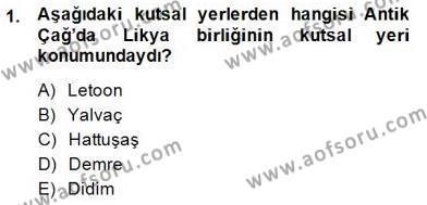 Kültürel Miras ve Turizm Bölümü 4. Yarıyıl Türkiye'nin Kültürel Mirası II Dersi 2015 Yılı Bahar Dönemi Dönem Sonu Sınavı 1. Soru