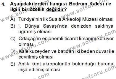 Kültürel Miras ve Turizm Bölümü 4. Yarıyıl Türkiye'nin Kültürel Mirası II Dersi 2015 Yılı Bahar Dönemi Dönem Sonu Sınavı 4. Soru
