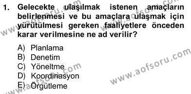 Konaklama İşletmeciliği Bölümü 4. Yarıyıl Otel Yönetimi Dersi 2013 Yılı Bahar Dönemi Ara Sınavı 1. Soru