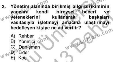 Konaklama İşletmeciliği Bölümü 4. Yarıyıl Otel Yönetimi Dersi 2013 Yılı Bahar Dönemi Ara Sınavı 3. Soru