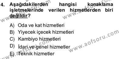 Konaklama İşletmeciliği Bölümü 4. Yarıyıl Otel Yönetimi Dersi 2014 Yılı Bahar Dönemi Ara Sınavı 4. Soru