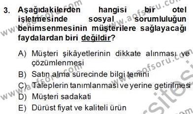 Otel Yönetimi Dersi 2013 - 2014 Yılı Dönem Sonu Sınavı 3. Soru