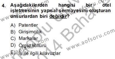 Otel Yönetimi Dersi 2013 - 2014 Yılı Dönem Sonu Sınavı 4. Soru