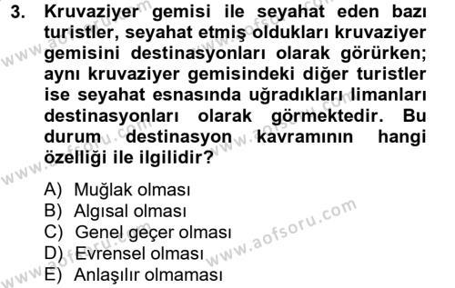 Destinasyon Yönetimi Dersi 2012 - 2013 Yılı Ara Sınavı 3. Soru