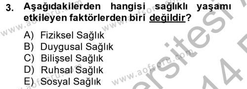 Termal ve Spa Hizmetleri Dersi 2013 - 2014 Yılı Ara Sınavı 3. Soru