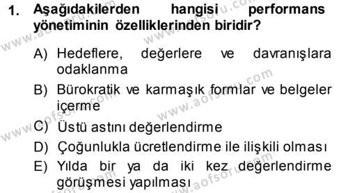 Konaklama İşletmeciliği Bölümü 7. Yarıyıl Performans ve Kariyer Yönetimi Dersi 2014 Yılı Güz Dönemi Ara Sınavı 1. Soru