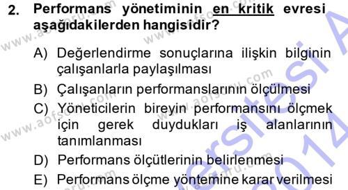 Konaklama İşletmeciliği Bölümü 7. Yarıyıl Performans ve Kariyer Yönetimi Dersi 2014 Yılı Güz Dönemi Ara Sınavı 2. Soru