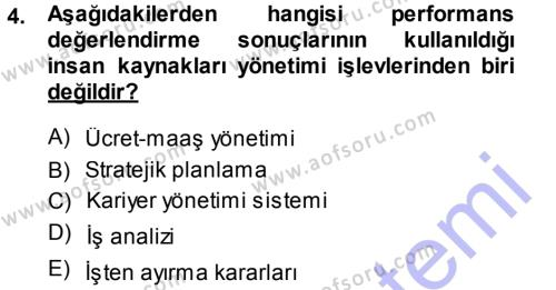 Konaklama İşletmeciliği Bölümü 7. Yarıyıl Performans ve Kariyer Yönetimi Dersi 2014 Yılı Güz Dönemi Ara Sınavı 4. Soru