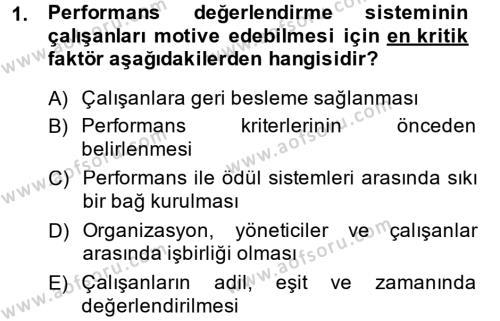 Performans ve Kariyer Yönetimi Dersi 2014 - 2015 Yılı Dönem Sonu Sınavı 1. Soru