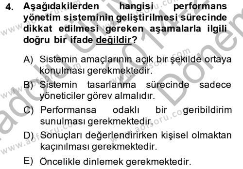 Konaklama İşletmeciliği Bölümü 7. Yarıyıl Performans ve Kariyer Yönetimi Dersi 2015 Yılı Güz Dönemi Dönem Sonu Sınavı 4. Soru