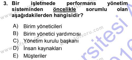 Performans ve Kariyer Yönetimi Dersi 2015 - 2016 Yılı Dönem Sonu Sınavı 3. Soru