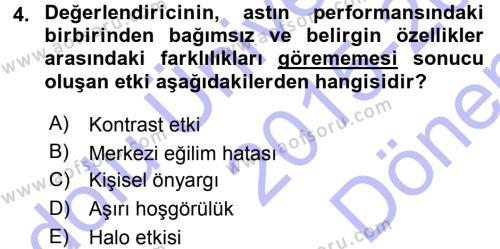 Performans ve Kariyer Yönetimi Dersi 2015 - 2016 Yılı Dönem Sonu Sınavı 4. Soru