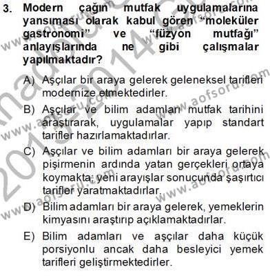Konaklama İşletmeciliği Bölümü 7. Yarıyıl Yiyecek ve İçecek Yönetimi Dersi 2014 Yılı Güz Dönemi Ara Sınavı 3. Soru