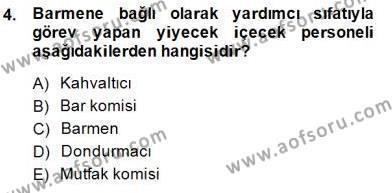 Yiyecek ve İçecek Yönetimi Dersi 2014 - 2015 Yılı Ara Sınavı 4. Soru
