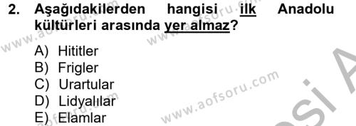 Kültür Tarihi Dersi 2012 - 2013 Yılı Dönem Sonu Sınavı 2. Soru