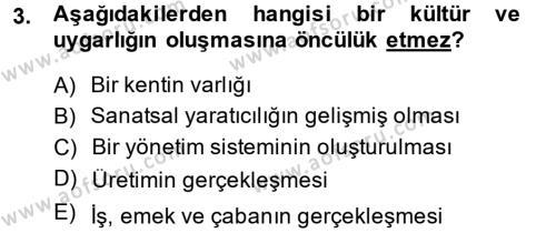 Kültür Tarihi Dersi 2013 - 2014 Yılı Ara Sınavı 3. Soru