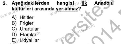 Kültür Tarihi Dersi 2013 - 2014 Yılı Dönem Sonu Sınavı 2. Soru