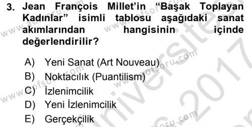 Görsel Kültür Dersi 2016 - 2017 Yılı Dönem Sonu Sınavı 3. Soru