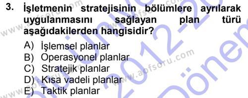 Kamu Yönetimi Bölümü 3. Yarıyıl Yönetim Bilimi I Dersi 2013 Yılı Güz Dönemi Dönem Sonu Sınavı 3. Soru
