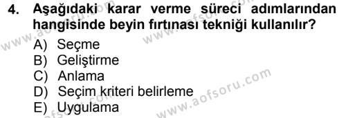 Yönetim Bilimi 1 Dersi 2012 - 2013 Yılı (Final) Dönem Sonu Sınav Soruları 4. Soru