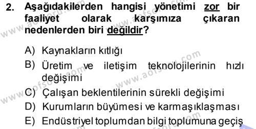 Yönetim Bilimi 1 Dersi 2013 - 2014 Yılı (Vize) Ara Sınav Soruları 2. Soru