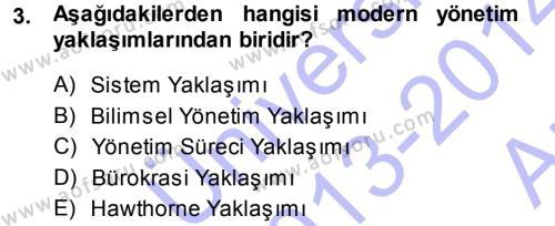 Yönetim Bilimi 1 Dersi 2013 - 2014 Yılı (Vize) Ara Sınav Soruları 3. Soru