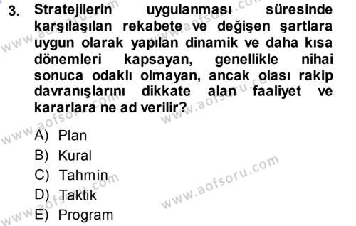 Yönetim Bilimi 1 Dersi 2013 - 2014 Yılı Dönem Sonu Sınavı 3. Soru