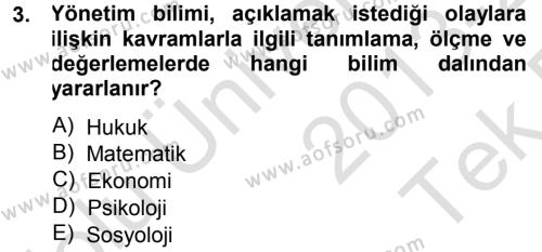 Kamu Yönetimi Bölümü 3. Yarıyıl Yönetim Bilimi I Dersi 2014 Yılı Güz Dönemi Tek Ders Sınavı 3. Soru