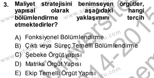 Yönetim Bilimi 1 Dersi 2014 - 2015 Yılı Dönem Sonu Sınavı 3. Soru