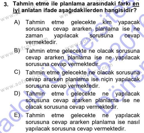 Yönetim Bilimi 1 Dersi 2015 - 2016 Yılı Dönem Sonu Sınavı 3. Soru