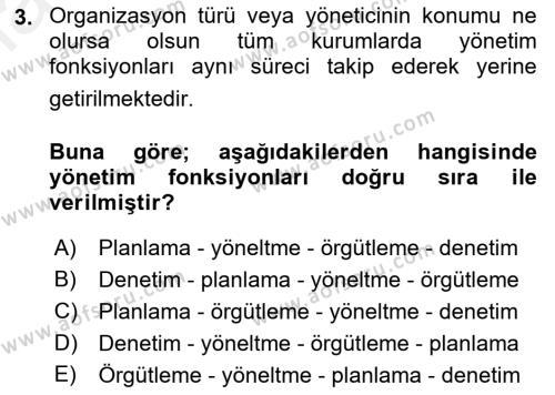 Yönetim Bilimi 1 Dersi 2018 - 2019 Yılı (Vize) Ara Sınav Soruları 3. Soru