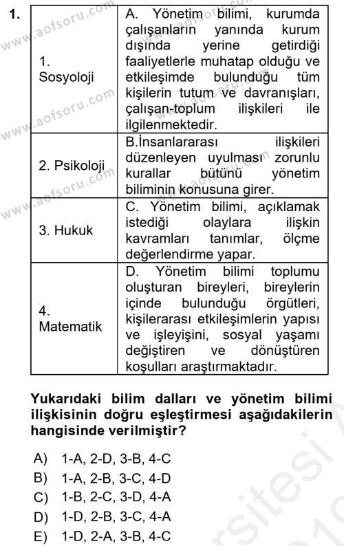 Yönetim Bilimi 1 Dersi 2018 - 2019 Yılı (Final) Dönem Sonu Sınav Soruları 1. Soru