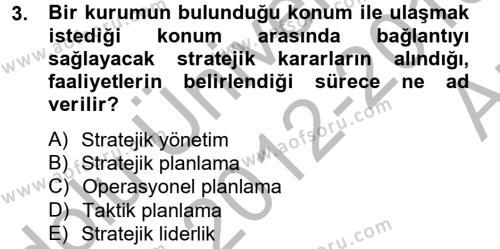 Kamu Yönetimi Bölümü 4. Yarıyıl Yönetim Bilimi II Dersi 2013 Yılı Bahar Dönemi Ara Sınavı 3. Soru