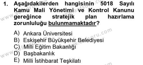 Kamu Yönetimi Bölümü 4. Yarıyıl Yönetim Bilimi II Dersi 2013 Yılı Bahar Dönemi Dönem Sonu Sınavı 1. Soru