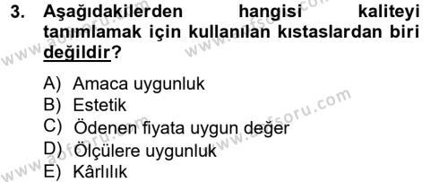 Yönetim Bilimi 2 Dersi 2012 - 2013 Yılı (Final) Dönem Sonu Sınav Soruları 3. Soru