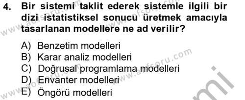 Yönetim Bilimi 2 Dersi 2012 - 2013 Yılı (Final) Dönem Sonu Sınav Soruları 4. Soru