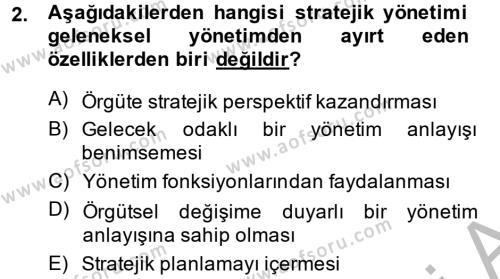 Yönetim Bilimi 2 Dersi 2013 - 2014 Yılı (Final) Dönem Sonu Sınav Soruları 2. Soru