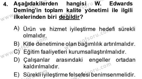 Yönetim Bilimi 2 Dersi 2013 - 2014 Yılı Dönem Sonu Sınavı 4. Soru