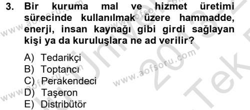 Yönetim Bilimi 2 Dersi 2013 - 2014 Yılı Tek Ders Sınavı 3. Soru