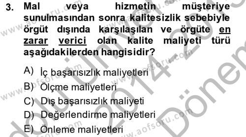 Yönetim Bilimi 2 Dersi 2014 - 2015 Yılı Dönem Sonu Sınavı 3. Soru