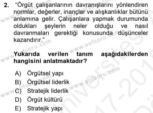 Yönetim Bilimi 2 Dersi 2017 - 2018 Yılı (Vize) Ara Sınav Soruları 2. Soru