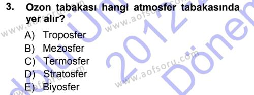 Çevre Sorunları ve Politikaları Dersi 2012 - 2013 Yılı Dönem Sonu Sınavı 3. Soru