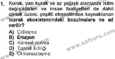 Çevre Sorunları ve Politikaları Dersi 2012 - 2013 Yılı Tek Ders Sınavı 1. Soru