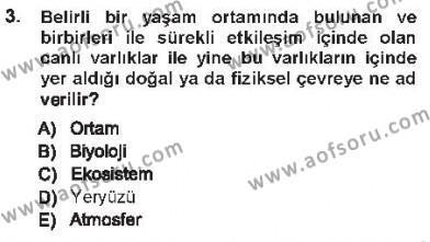 Çevre Sorunları ve Politikaları Dersi 2012 - 2013 Yılı Tek Ders Sınavı 3. Soru