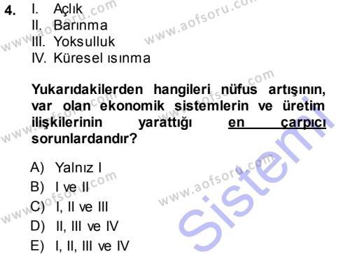 Kamu Yönetimi Bölümü 7. Yarıyıl Çevre Sorunları ve Politikaları Dersi 2014 Yılı Güz Dönemi Ara Sınavı 4. Soru