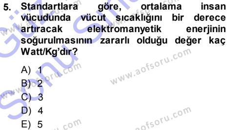Kamu Yönetimi Bölümü 7. Yarıyıl Çevre Sorunları ve Politikaları Dersi 2014 Yılı Güz Dönemi Dönem Sonu Sınavı 5. Soru