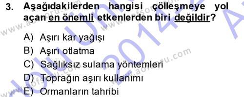 Kamu Yönetimi Bölümü 7. Yarıyıl Çevre Sorunları ve Politikaları Dersi 2015 Yılı Güz Dönemi Ara Sınavı 3. Soru