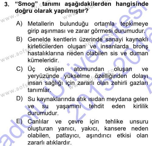 Kamu Yönetimi Bölümü 7. Yarıyıl Çevre Sorunları ve Politikaları Dersi 2016 Yılı Güz Dönemi Ara Sınavı 3. Soru