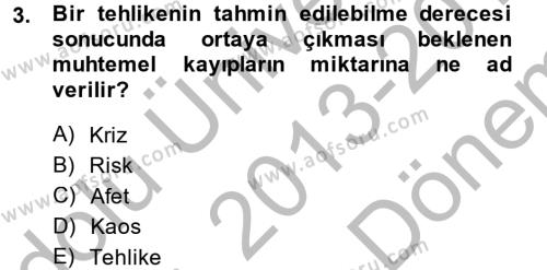 Kamu Yönetiminde Çağdaş Yaklaşımlar Dersi 2013 - 2014 Yılı Dönem Sonu Sınavı 3. Soru